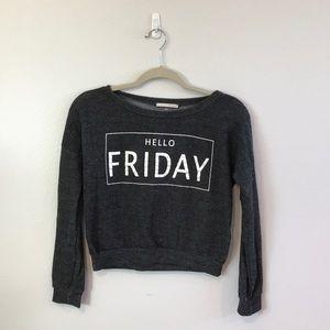 """Hello Friday"" Sweater"